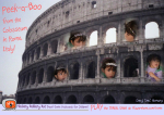Rome, Italy (en) - (5) Hold on to your tiara!  Peek-a-Boo fom the Colosseum!